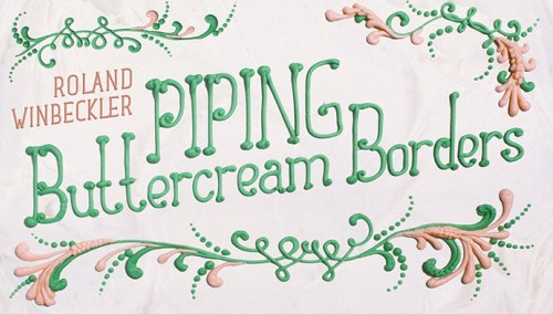 Poster with the wordings 'piping buttercream borders'