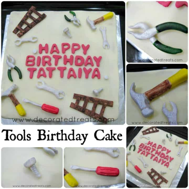 Poster for a tools birthday cake. A square birthday cake with fondant hammer, screwdriver, bolts, nuts and ladder.
