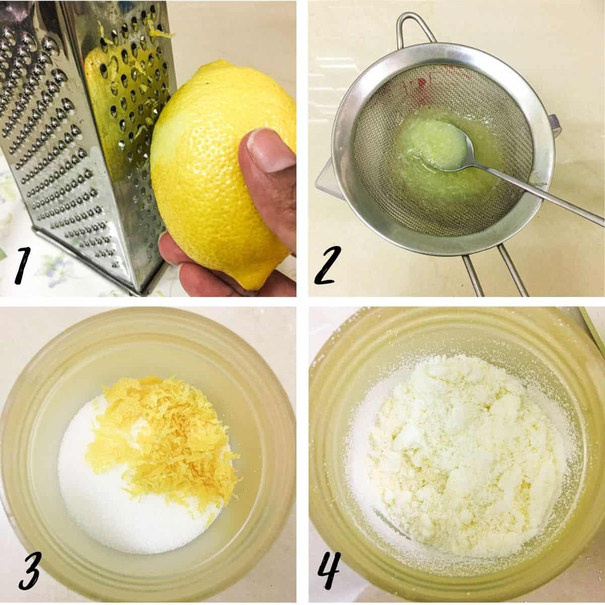 A poste with 4 images showing how to zest a lemon, strain the juice, and blend the zest with sugar.