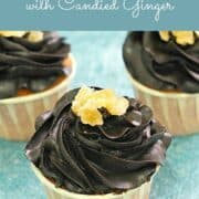 Cupcakes with chocolate topping and candied ginger