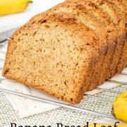 Close up of sliced banana bread loaf